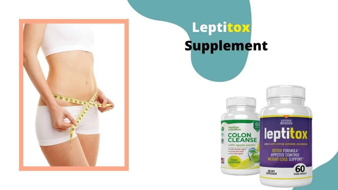 Leptitox for fat loss